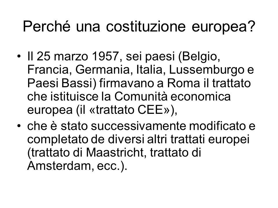 Perché una costituzione europea