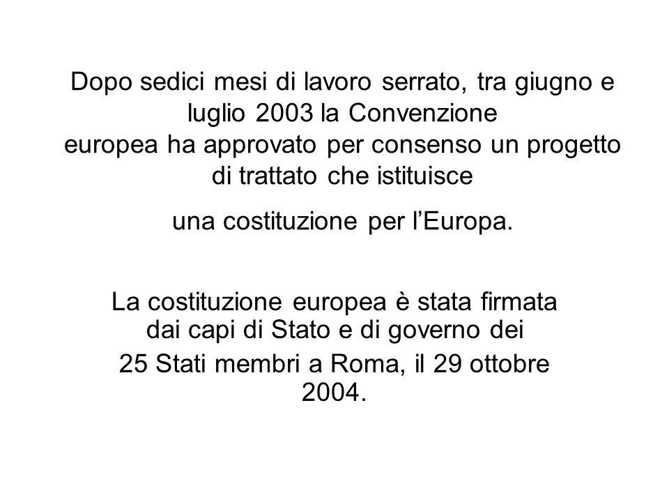 25 Stati membri a Roma, il 29 ottobre 2004.
