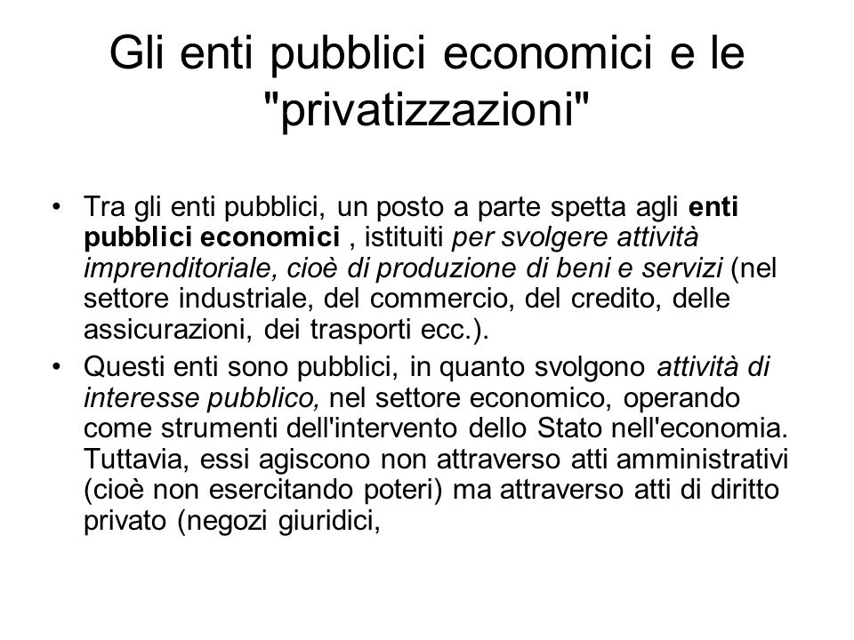 Gli enti pubblici economici e le privatizzazioni