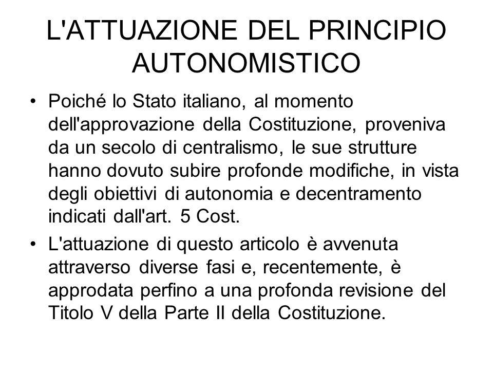 L ATTUAZIONE DEL PRINCIPIO AUTONOMISTICO