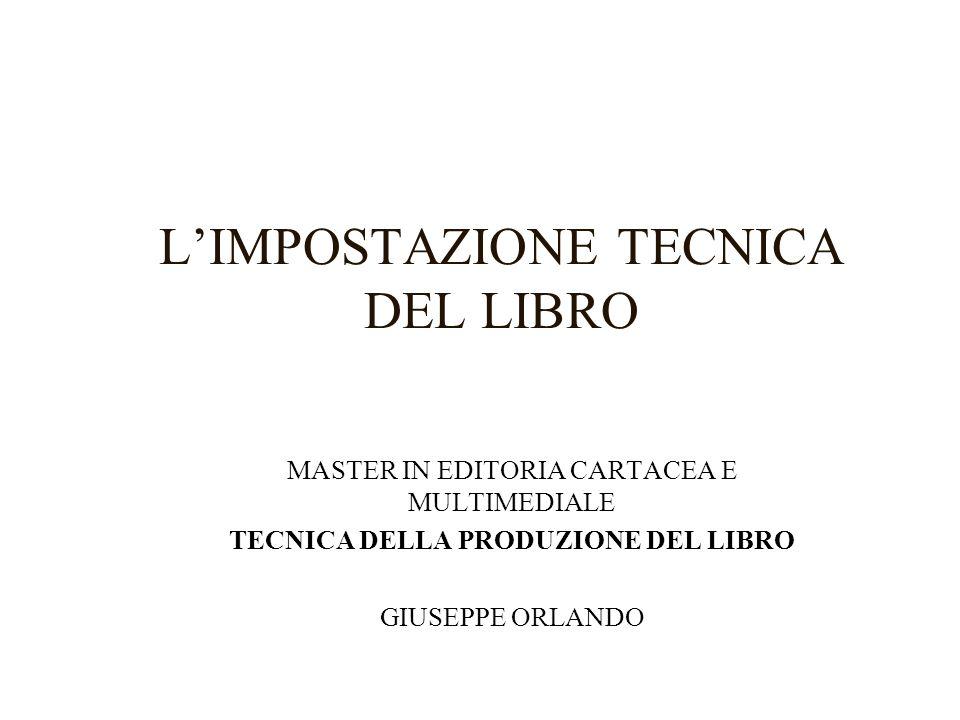 L'IMPOSTAZIONE TECNICA DEL LIBRO
