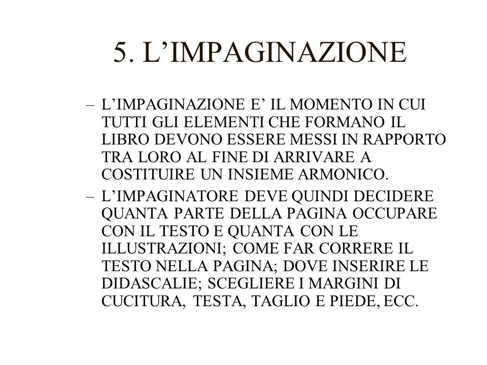 5. L'IMPAGINAZIONE