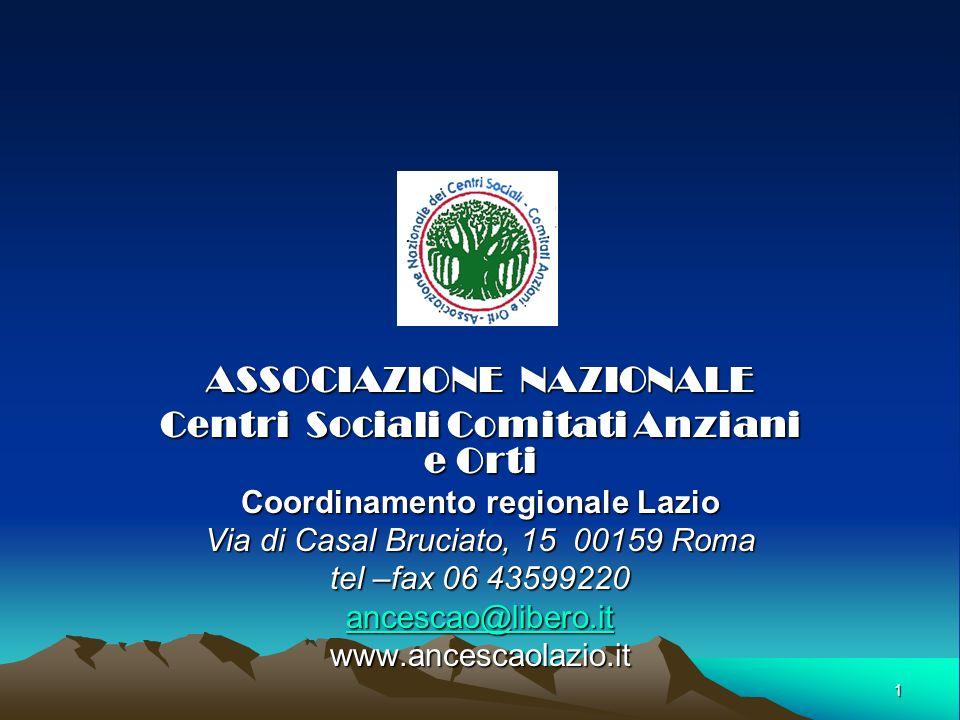 ASSOCIAZIONE NAZIONALE Centri Sociali Comitati Anziani e Orti