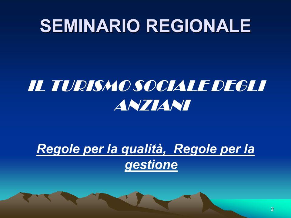 SEMINARIO REGIONALE IL TURISMO SOCIALE DEGLI ANZIANI