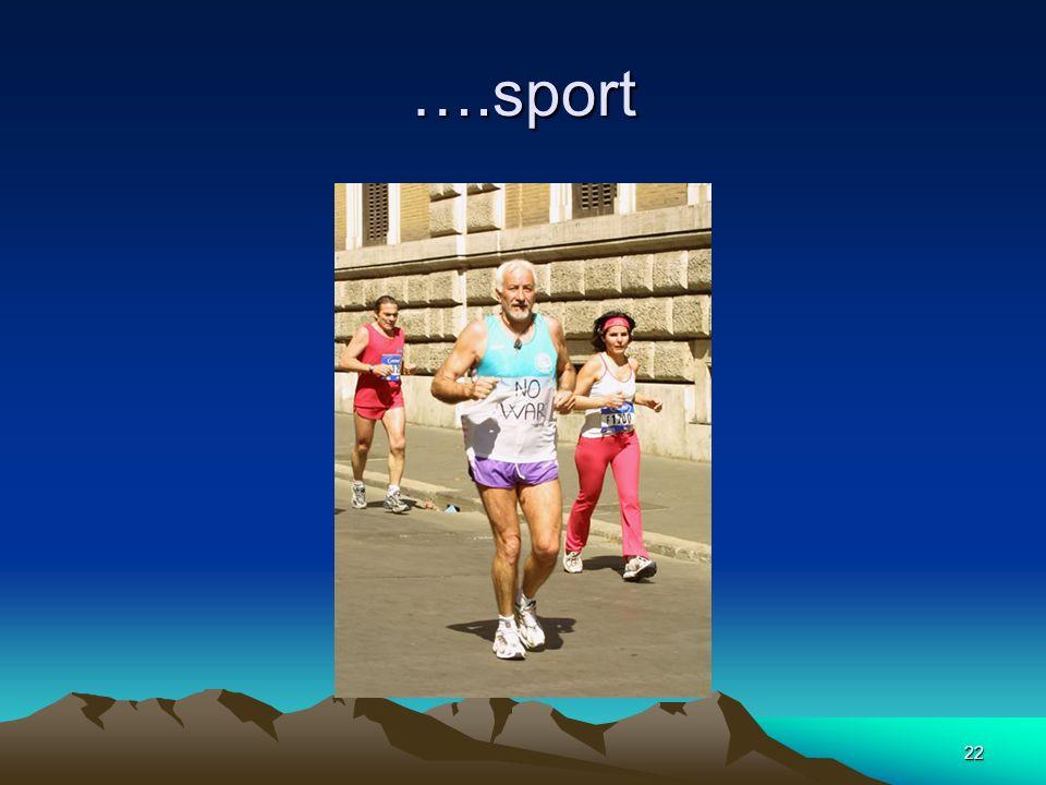 ….sport