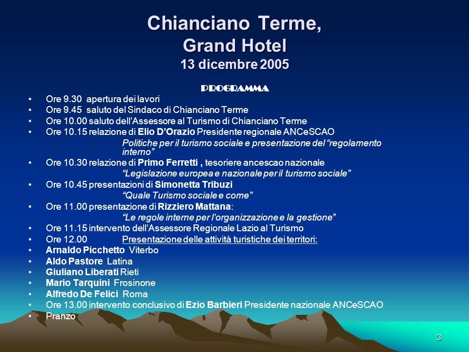 Chianciano Terme, Grand Hotel 13 dicembre 2005