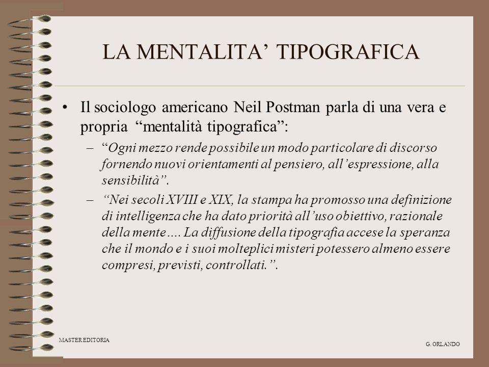 LA MENTALITA' TIPOGRAFICA