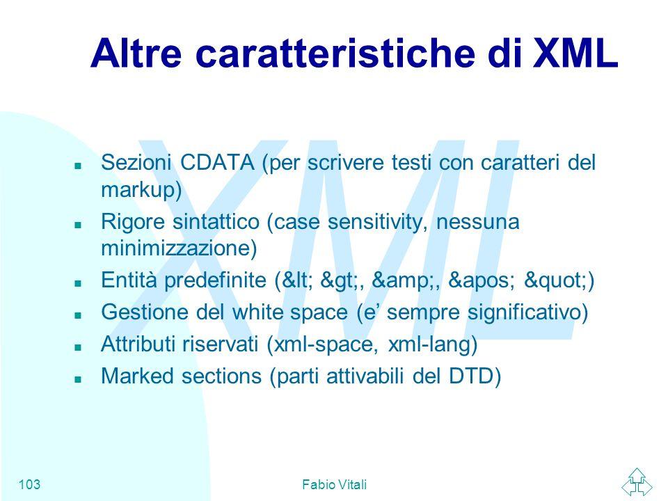 Altre caratteristiche di XML