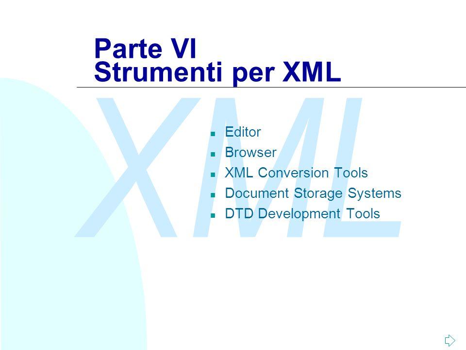 Parte VI Strumenti per XML
