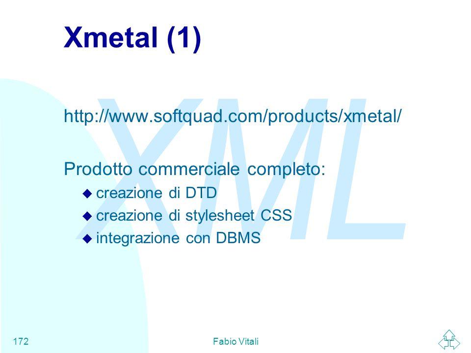 Xmetal (1) http://www.softquad.com/products/xmetal/