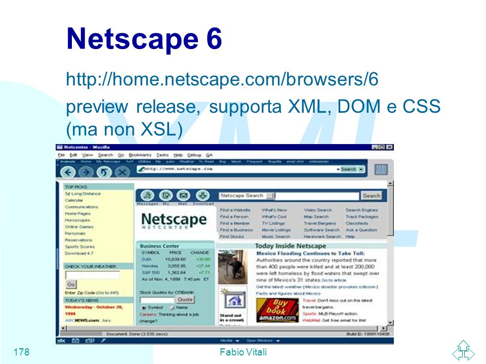 Netscape 6 http://home.netscape.com/browsers/6