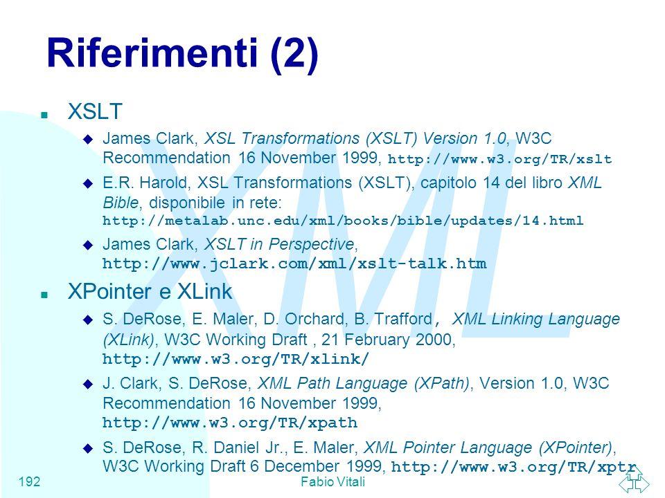 Riferimenti (2) XSLT XPointer e XLink