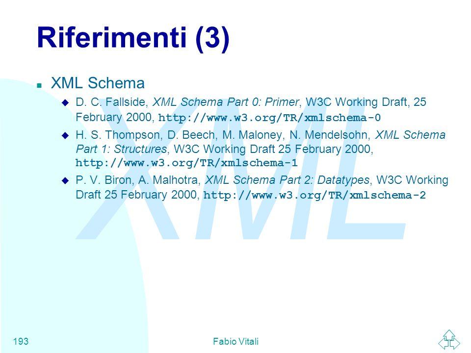 Riferimenti (3) XML Schema
