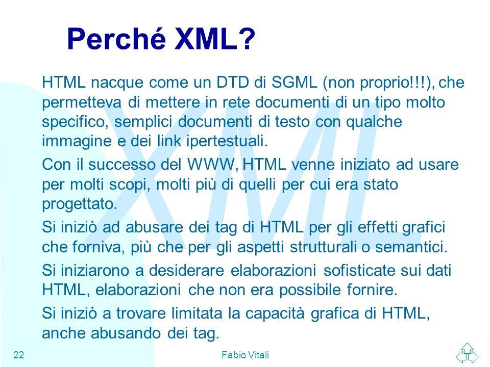 Perché XML