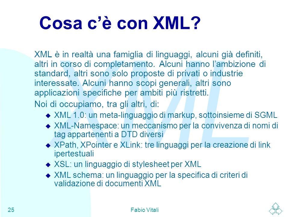 Cosa c'è con XML