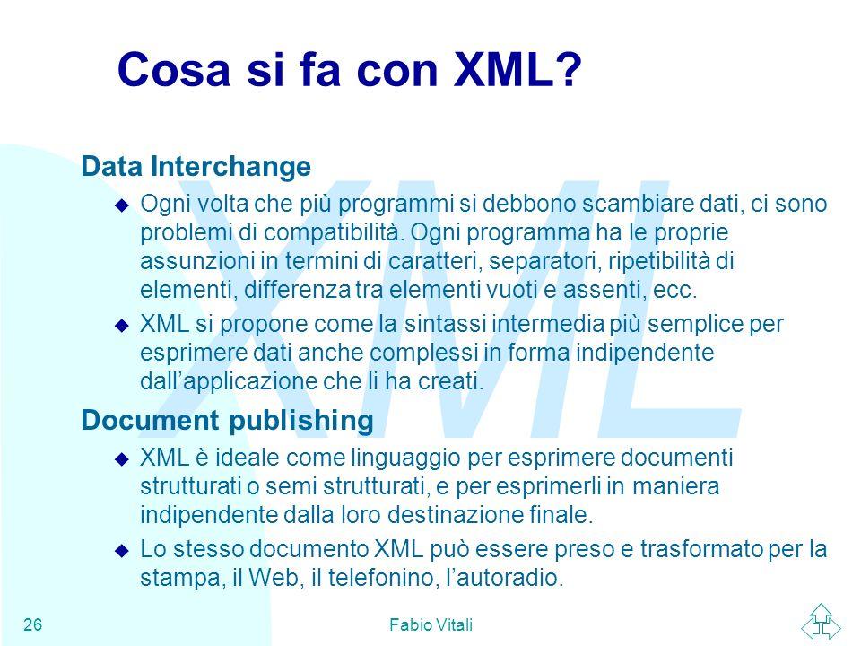 Cosa si fa con XML Data Interchange Document publishing