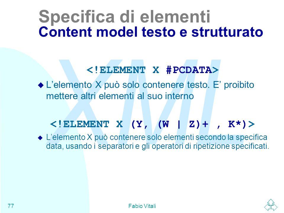 Specifica di elementi Content model testo e strutturato