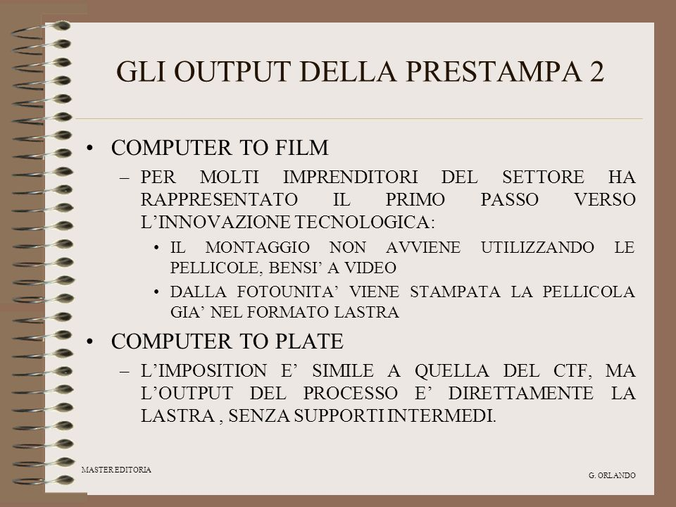 GLI OUTPUT DELLA PRESTAMPA 2