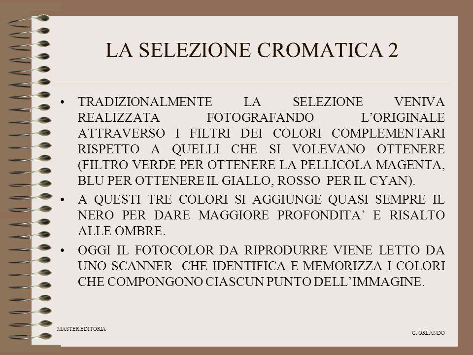 LA SELEZIONE CROMATICA 2