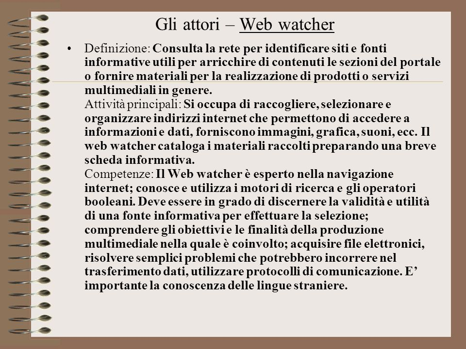 Gli attori – Web watcher