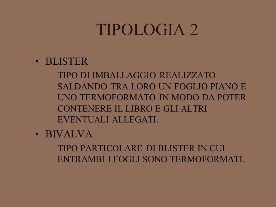 TIPOLOGIA 2 BLISTER BIVALVA