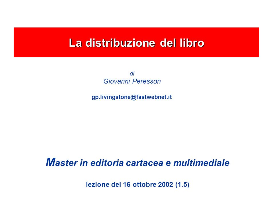 La distribuzione del libro Master in editoria cartacea e multimediale