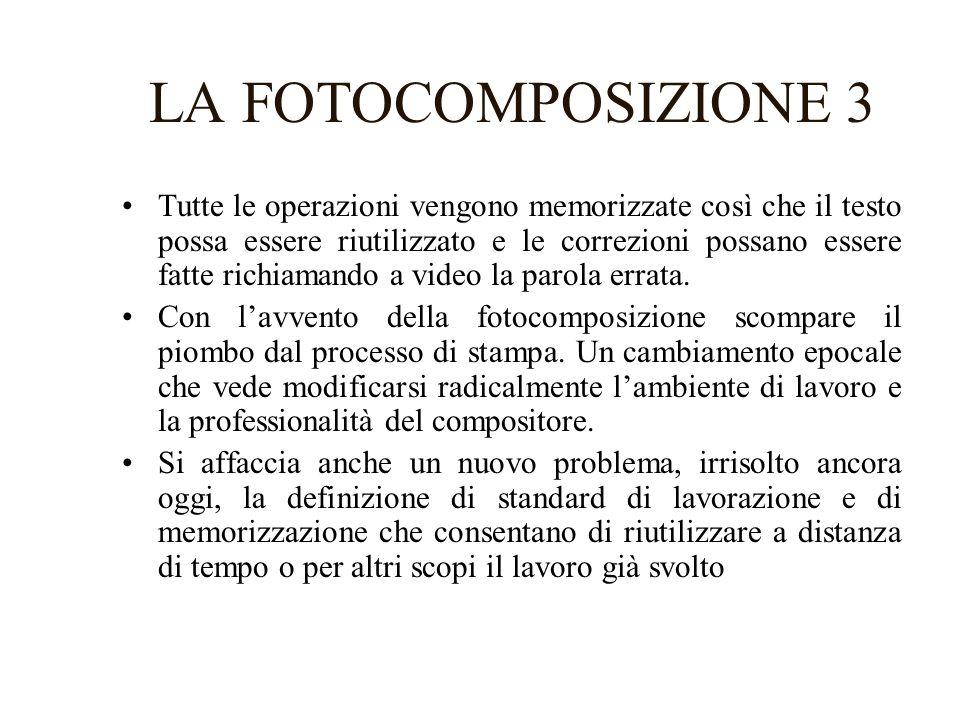 LA FOTOCOMPOSIZIONE 3