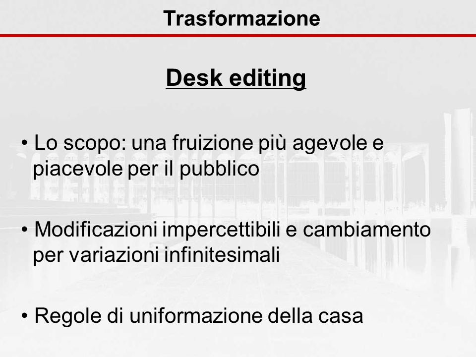 Desk editing Trasformazione