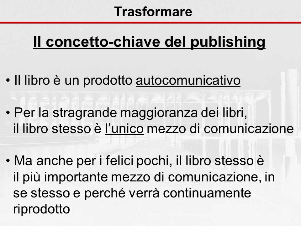 Il concetto-chiave del publishing