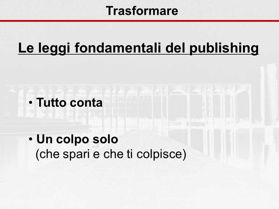Le leggi fondamentali del publishing