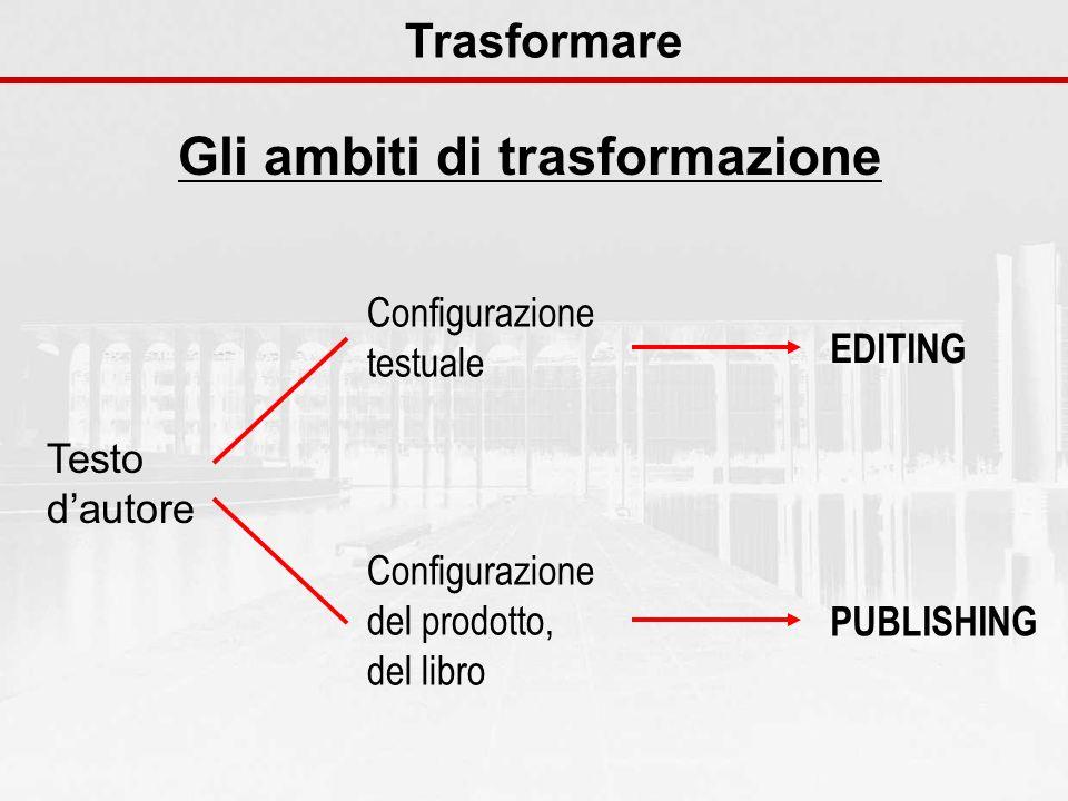 Gli ambiti di trasformazione