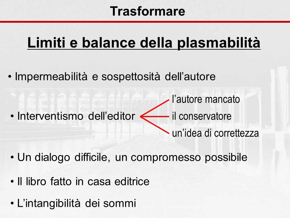 Limiti e balance della plasmabilità