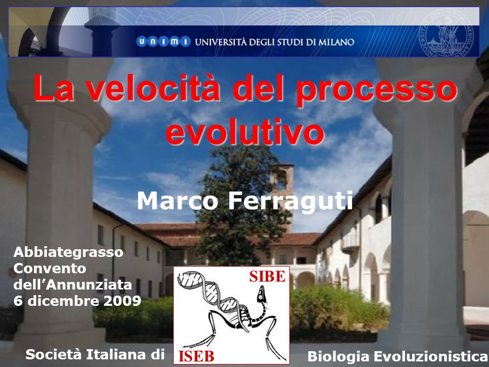 La velocità del processo evolutivo