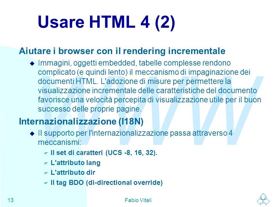 Usare HTML 4 (2) Aiutare i browser con il rendering incrementale