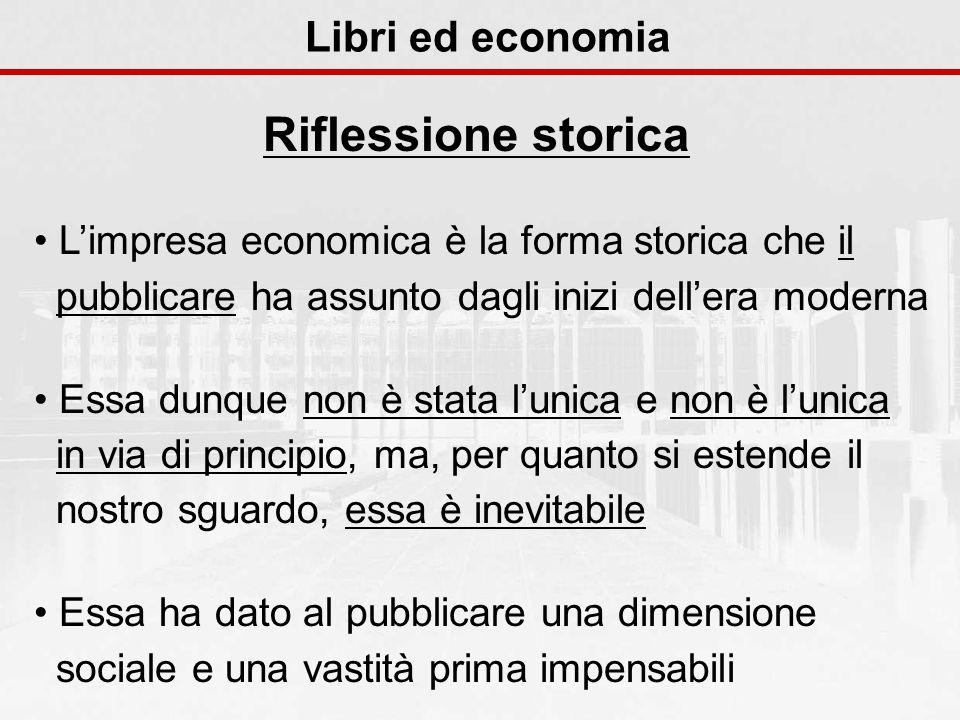 Riflessione storica Libri ed economia