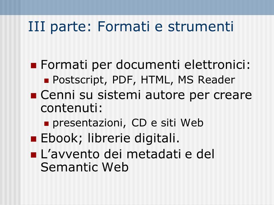 III parte: Formati e strumenti