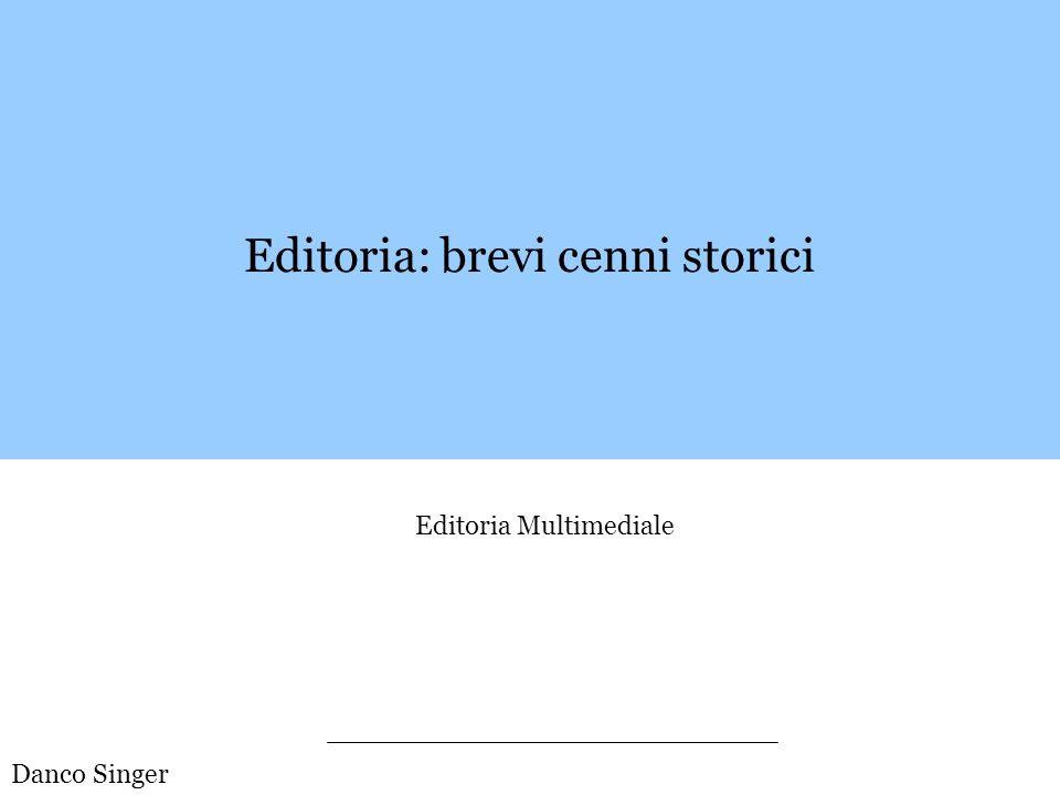 Editoria: brevi cenni storici
