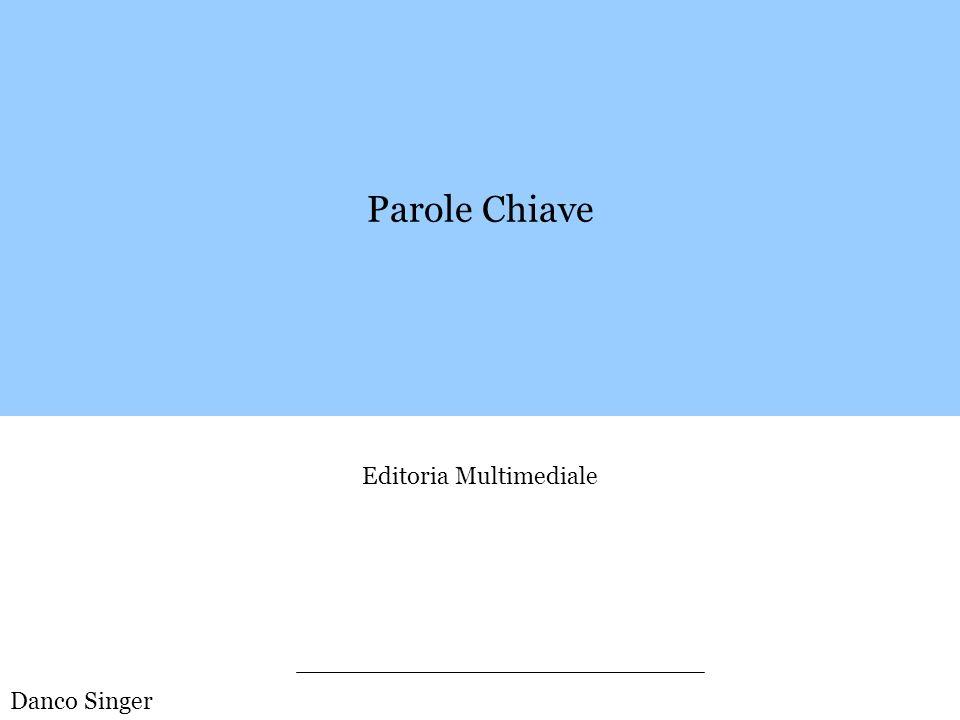 Parole Chiave Editoria Multimediale