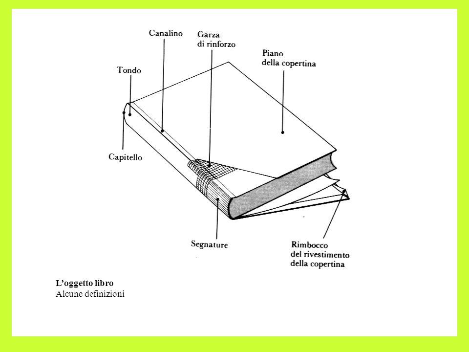 L'oggetto libro Alcune definizioni