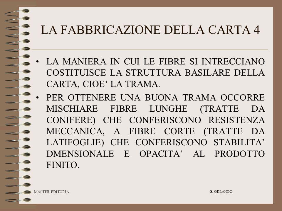 LA FABBRICAZIONE DELLA CARTA 4