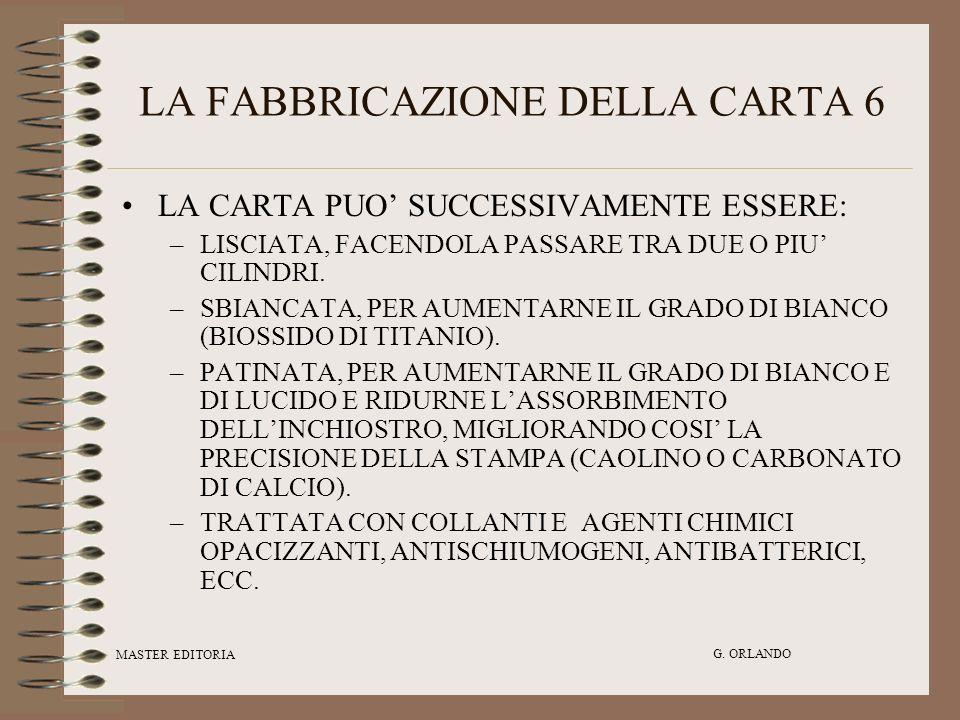 LA FABBRICAZIONE DELLA CARTA 6