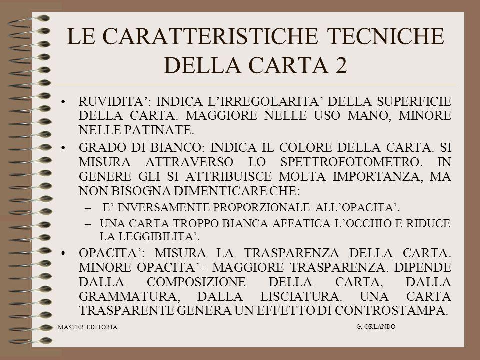 LE CARATTERISTICHE TECNICHE DELLA CARTA 2