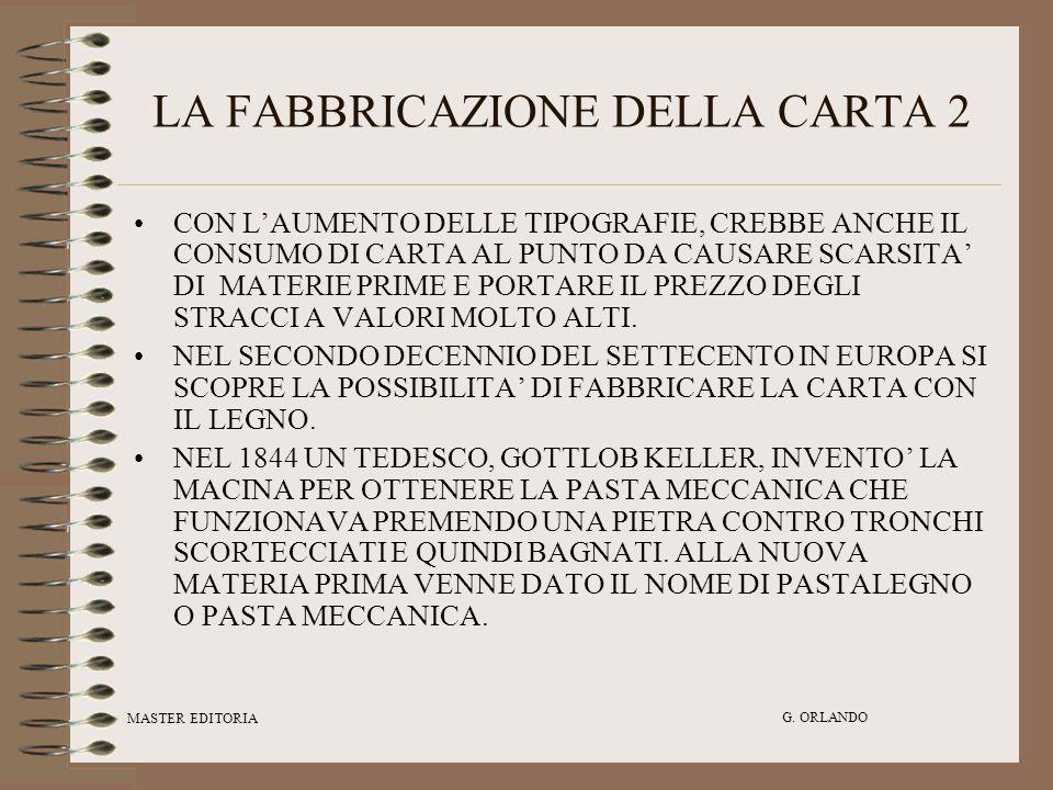 LA FABBRICAZIONE DELLA CARTA 2