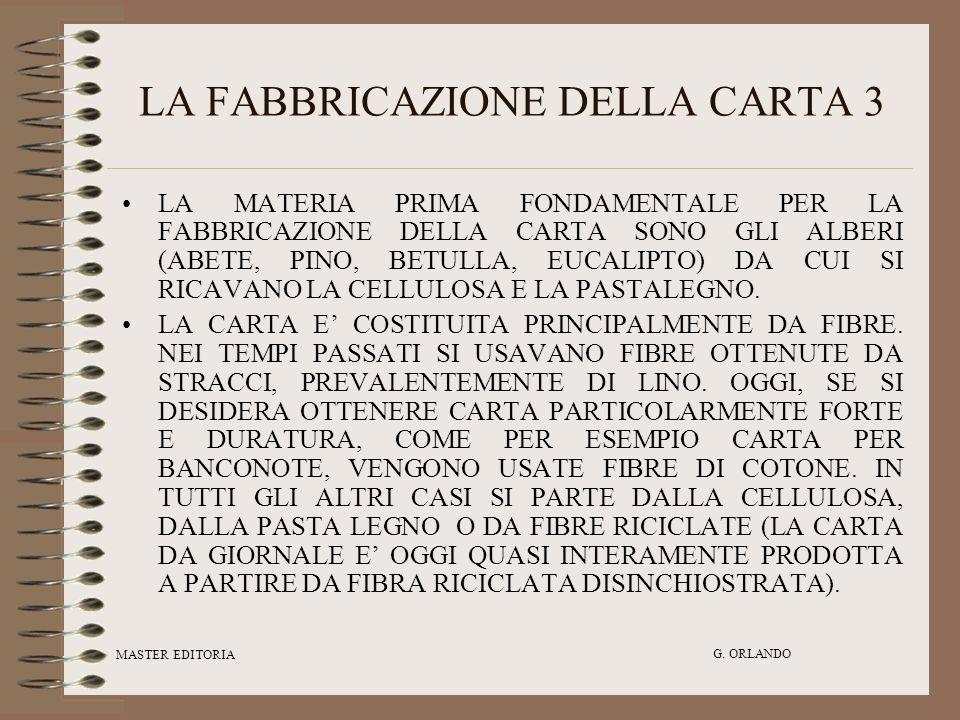 LA FABBRICAZIONE DELLA CARTA 3