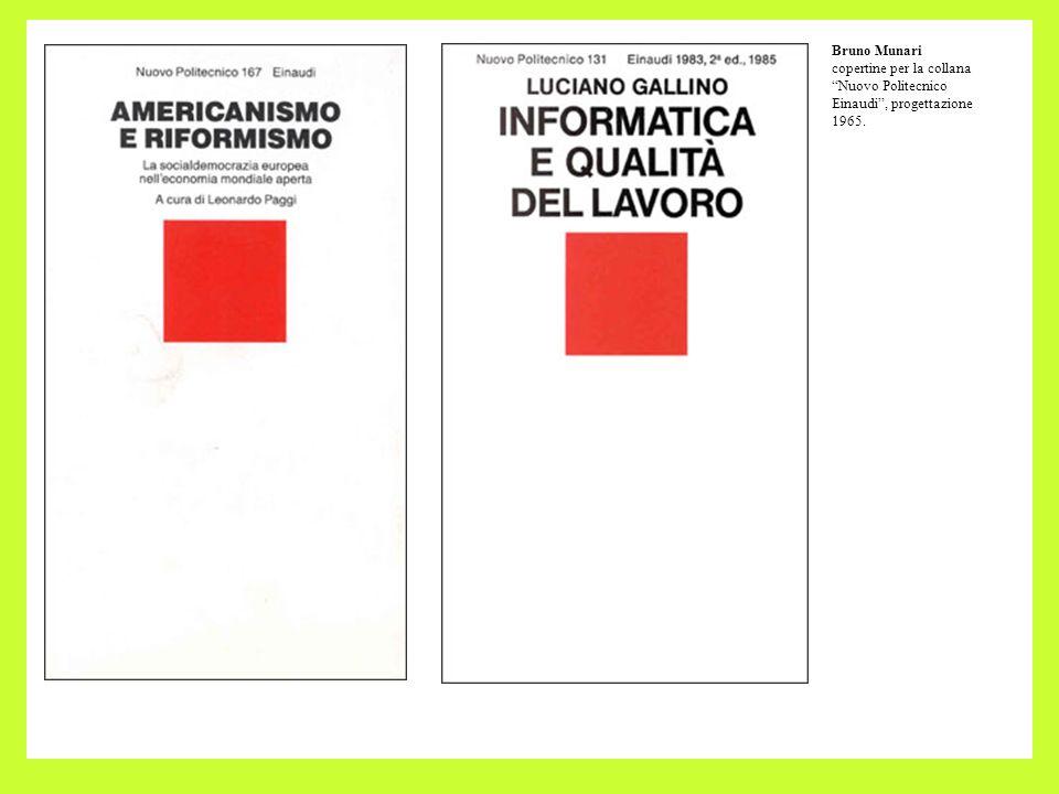 Bruno Munari copertine per la collana Nuovo Politecnico Einaudi , progettazione 1965.