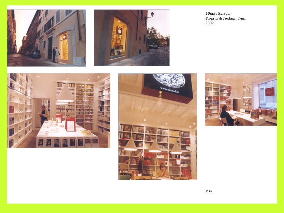 I Punto Einaudi. Progetti di Pierluigi Cerri, 2002