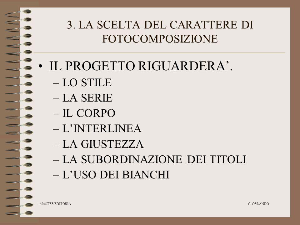 3. LA SCELTA DEL CARATTERE DI FOTOCOMPOSIZIONE