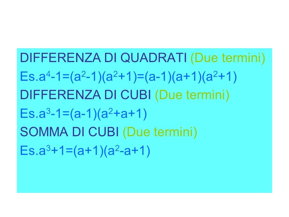 DIFFERENZA DI QUADRATI (Due termini)