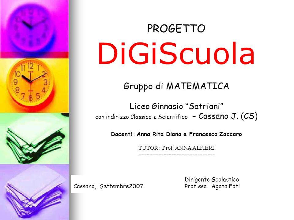 DiGiScuola PROGETTO Gruppo di MATEMATICA Liceo Ginnasio Satriani