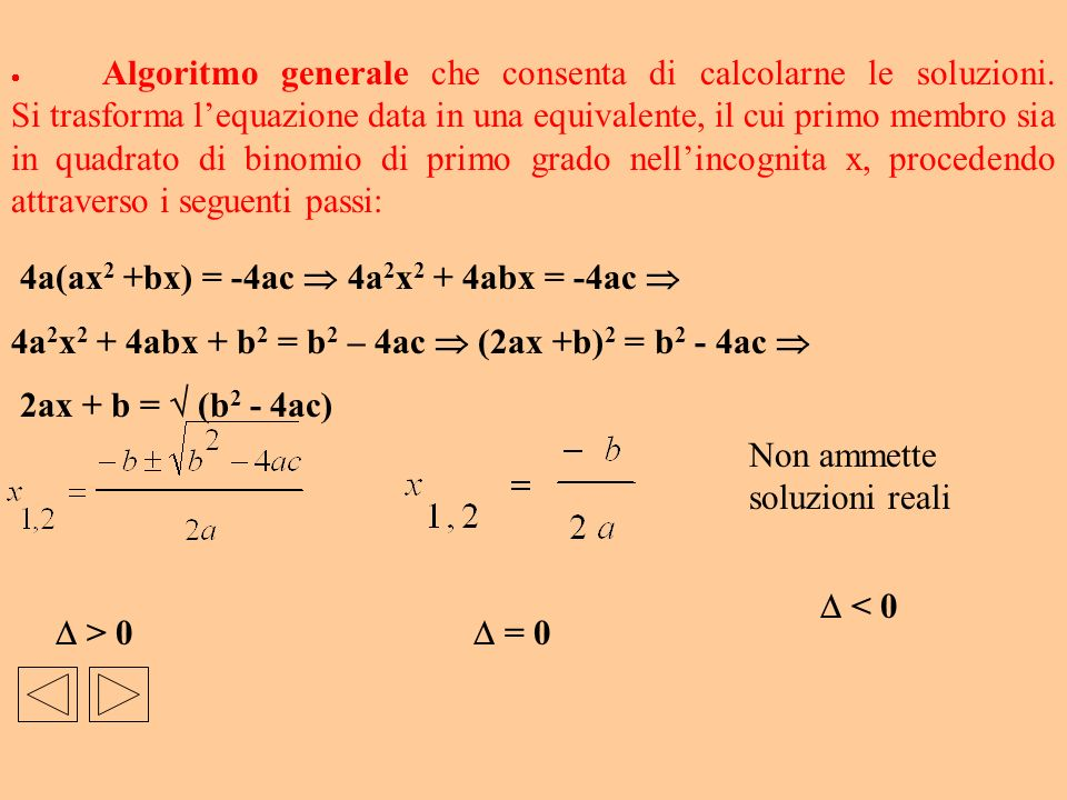 4a(ax2 +bx) = -4ac  4a2x2 + 4abx = -4ac 